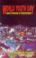 World Youth Day:  From Catholicism to Counterchurch, by Cornelia R. Ferreira and John Vennari