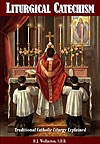 Liturgical Catechism